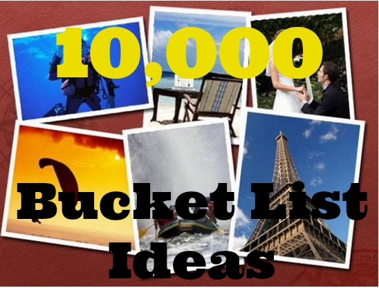 10000-bucket-list-ideas